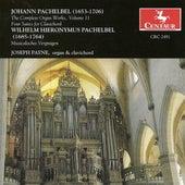 Pachelbel, J.: Organ Music (Complete), Vol. 11 by Joseph Payne