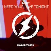 I Need Your Love Tonight de DJ Jedy