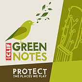 GreenNotes Protect The Places We Play by Various Artists