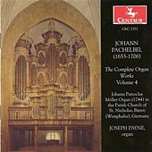 Pachelbel, J.: Organ Music (Complete), Vol.  4 de Joseph Payne