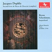 Duphly, J.: Pieces De Clavecin, Book 2 by Byron Schenkman