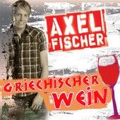 Griechischer Wein von Axel Fischer