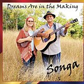 Dreams Are in the Making by Songa