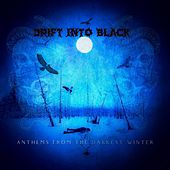 Anthems from the Darkest Winter di Drift into Black
