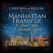It Came Upon a Midnight Clear (Christmas at The Vatican) (Live) de The Manhattan Transfer