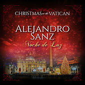 Noche de luz (Christmas at The Vatican) (Live) de Alejandro Sanz