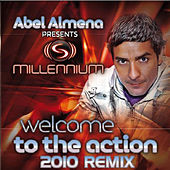 Welcome To The Action 2010 Remix by The Millennium