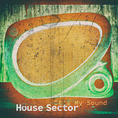 It's My Sound de House Sector