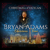 Christmas Time (Christmas at The Vatican) (Live) by Bryan Adams