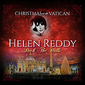 Deck the Halls (Christmas at The Vatican) (Live) von Helen Reddy
