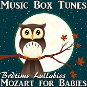 Bedtime Lullabies: Mozart for Babies di Music Box Tunes
