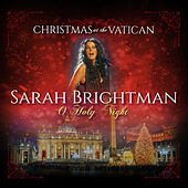 O Holy Night (Christmas at The Vatican) (Live) von Sarah Brightman