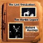 The Last Troubadour: Tim Hardin Legacy de Richard Hastings (1)