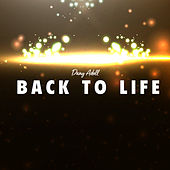 Back to Life by Dany Adell