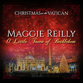 O Little Town of Bethlehem (Christmas at The Vatican) (Live) de Maggie Reilly