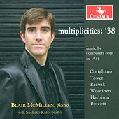 Corigliano, J.: Chiaroscuro / Harbison, J.: 3 Montale Sketches / Bolcom, W.: Bird Spirits / Tower, J.: Throbbing Still by Blair McMillen