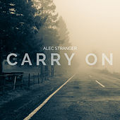 Carry On by Alec Stranger