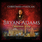 Christmas Day (Christmas at The Vatican) (Live) de Bryan Adams