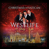 O Holy Night (Christmas at The Vatican) (Live) de Westlife