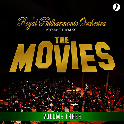 Best Of The Movies Volume 3 by Royal Philharmonic Orchestra