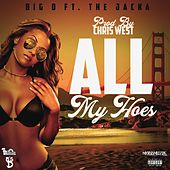 All My Hoes (feat. The Jacka) by Big D