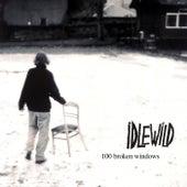 100 Broken Windows de Idlewild