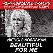 Premiere Performance Plus: Beautiful For Me by Nichole Nordeman