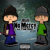 No Mercy by J Balli