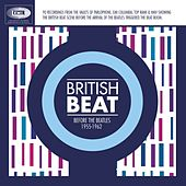 British Beat Before The Beatles 1955-1962 by Various Artists