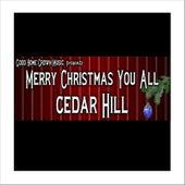 Merry Christmas You All by Cedar Hill