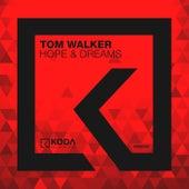 Hope & Dreams by Tom Walker