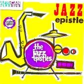 Jazz Epistle (Complete Recordings) (Remastered) by The Jazz Epistles