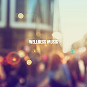 Wellness Music by Yoga Workout Music (1)