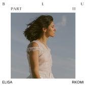 Blu Part II di Elisa