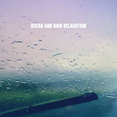 Ocean And Rain Relaxation by Ocean Waves For Sleep (1)