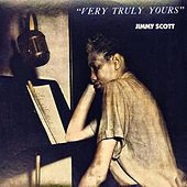 Very Truly Yours (Remastered) van Jimmy Scott