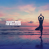 Therapy Music for Meditation de Musica Relajante