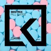 Pill Gates de Mistrix