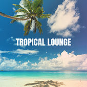 Tropical Lounge by Bar Lounge