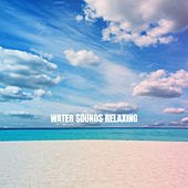 Water Sounds Relaxing by Ocean Sounds Collection (1)