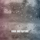 Rain And Nature de Rain Sounds