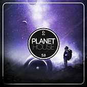 Planet House 5.8 by Various Artists