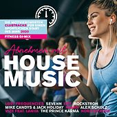 Abnehmen Mit House Music (Die Motivierendsten Clubtracks Für Einen Sportlichen Start Ins Jahr 2020) von Various Artists