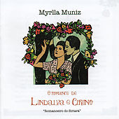 O Romance de Lindalva e Cirino von Myrlla Muniz