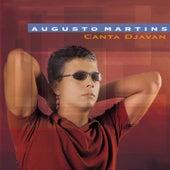 Augusto Martins Canta Djavan de Augusto Martins