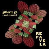 Refavela von Gilberto Gil