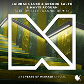 Step By Step (Dannic Remix) by Laidback Luke