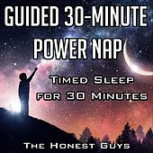 Guided 30-Minute Power Nap: Timed Sleep for 30 Minutes by The Honest Guys