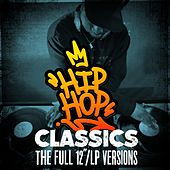 Hip Hop Classics: The Full 12