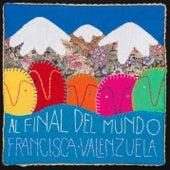 Al Final del Mundo de Francisca Valenzuela